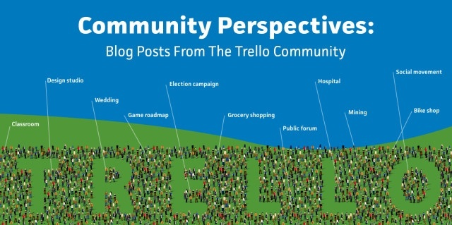 Trello Community Ideas Roundup