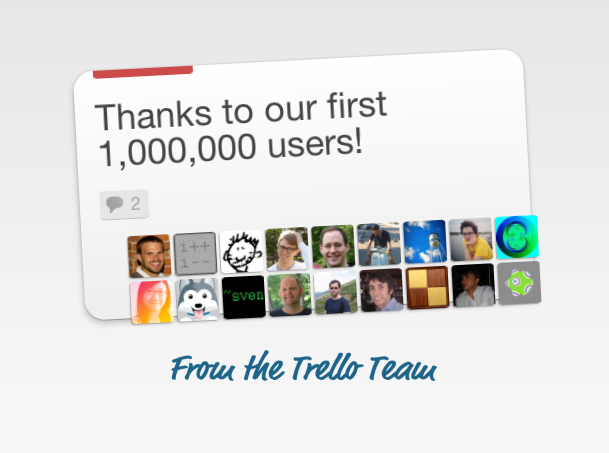 "A Trello ""card"" for our first 1,000,000 users!"