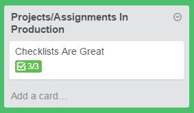 Checklists completed in Trello show up green on the card front.