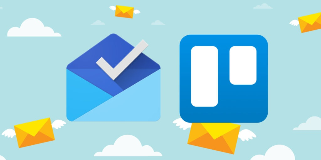 Inbox by Gmail and Trello