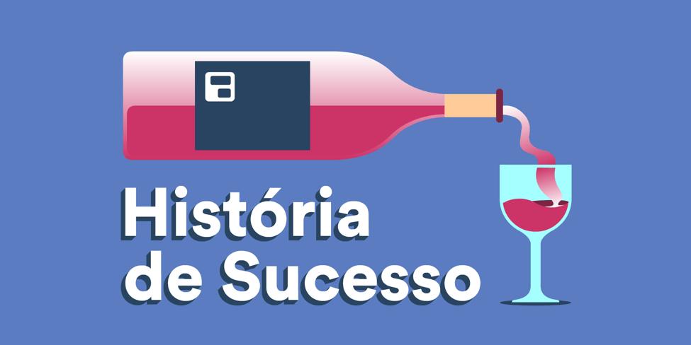 wine história de sucesso