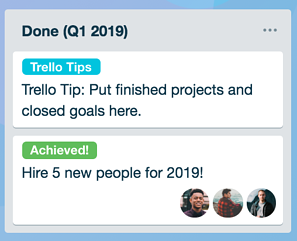 Use a Trello list to track completed goals organized by quarter.