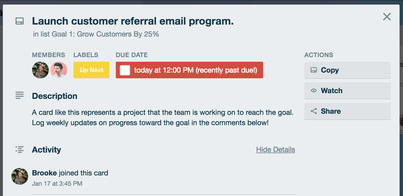 Use Trello cards to log weekly updates on team progress towards goals.