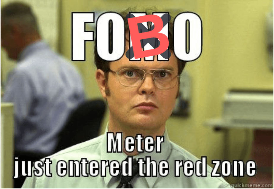 FOBO is the fear of burning out