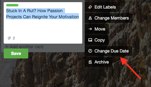 Screenshot of how to change a due date in trello