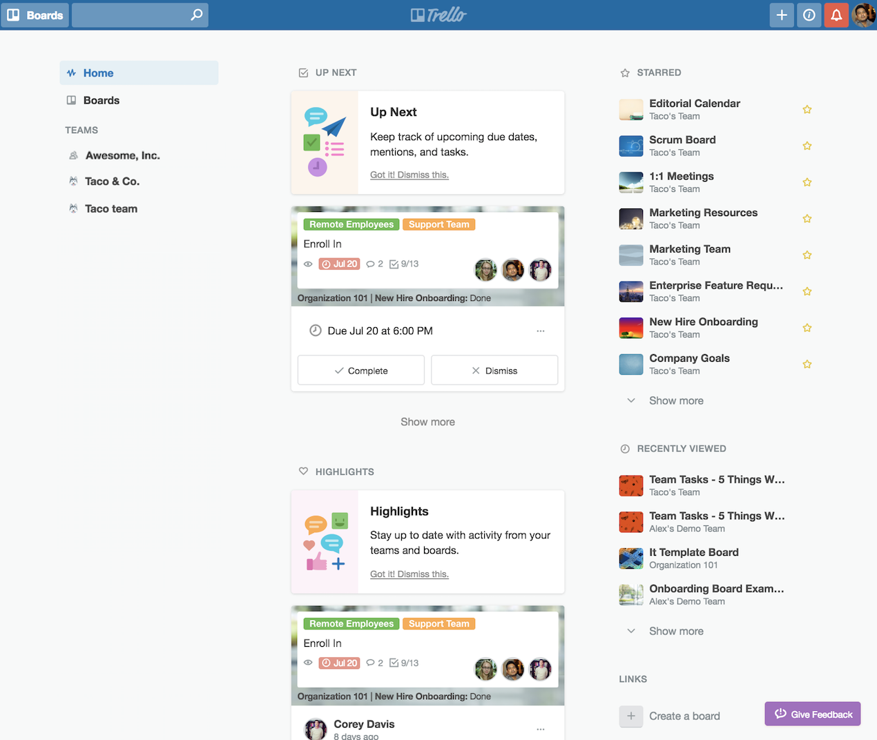 The trello home view provides you with the high level perspective of whats happening at any moment across your teams boards and card activities