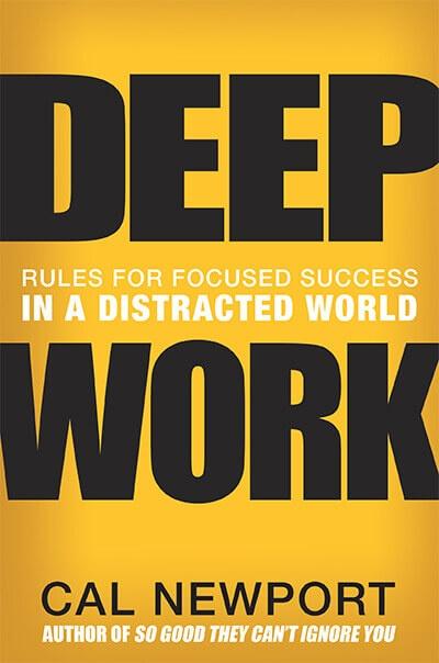 Cal Newport Deep Work Book