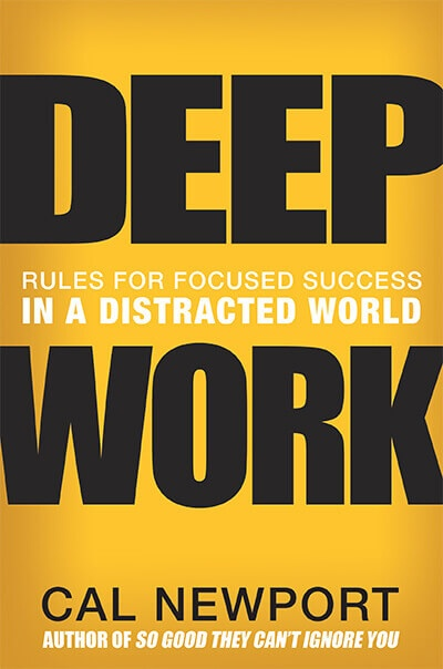 Cal Newport Deep Work Book
